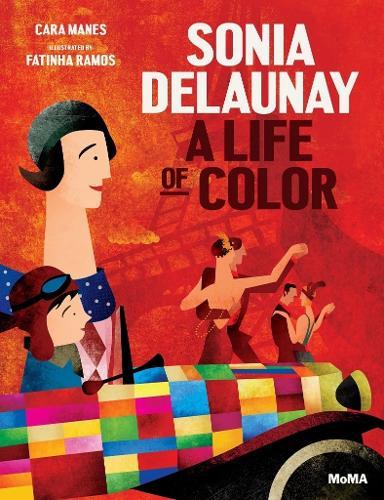 Sonia Delaunay: A Life of Color (Hardback)