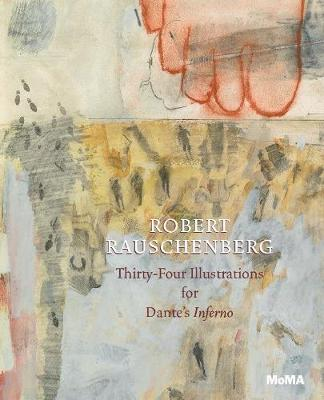Robert Rauschenberg: Thirty-Four Illustrations for Dante's Inferno (Paperback)