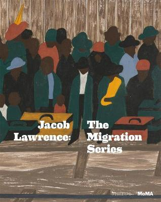 Jacob Lawrence: The Migration Series (Paperback)