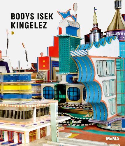 Bodys Isek Kingelez (Hardback)