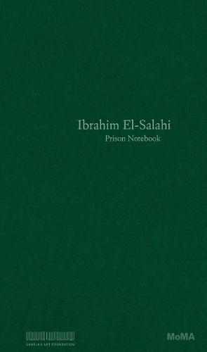 Ibrahim El-Salahi: Prison Notebook (Paperback)