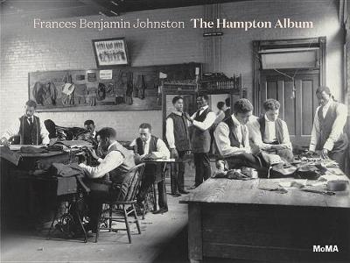 Frances Benjamin Johnston: The Hampton Album (Hardback)