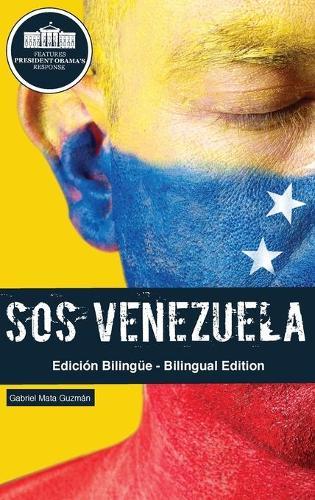 SOS Venezuela: El Desengaao del Chavismo (Hardback)