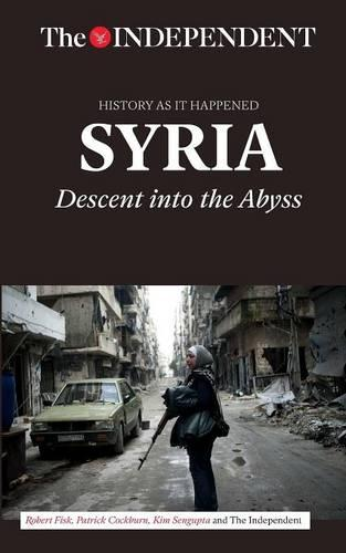 Syria: Descent into the Abyss (Paperback)