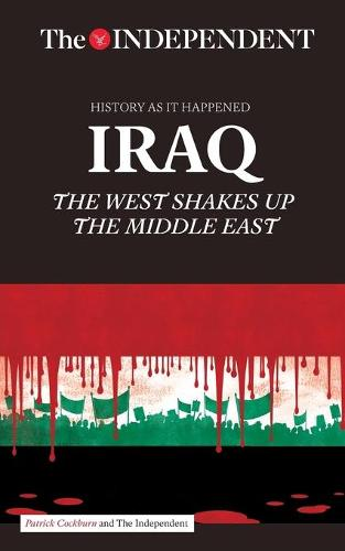 Iraq: The West Shakes Up the Middle East (Paperback)