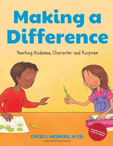 Making a Difference: Teaching Kindness, Character and Purpose (Hardback)