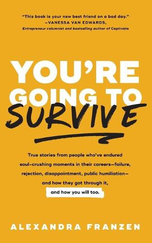 You're Going to Survive (Paperback)