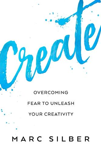 Create: Tools from Seriously Talented People to Unleash Your Creative Life (Photography Art Book, Creative Thinking, Creative Expression, and Readers of Steal Like an Artist) (Paperback)