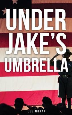 Under Jake's Umbrella (Hardback)