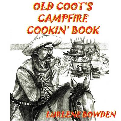 Old Coot's Campfire Cookin' Book (Paperback)