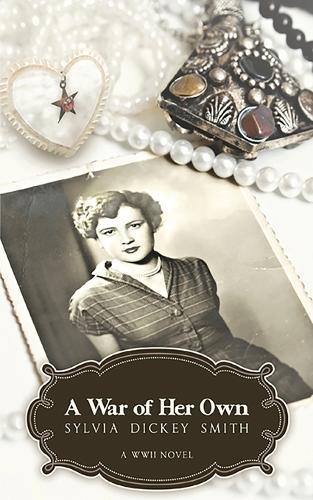A War of Her Own: A World War II Novel (Paperback)