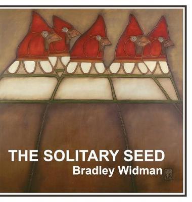 The Solitary Seed (Hardback)