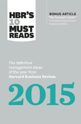 HBR s 10 Must Reads 2015  The Definitive Management Ideas of the Year from Harvard  Business b508ed209b6