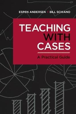Teaching with Cases: A Practical Guide (Paperback)
