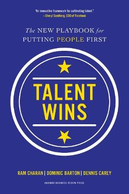 Talent Wins: The New Playbook for Putting People First (Hardback)