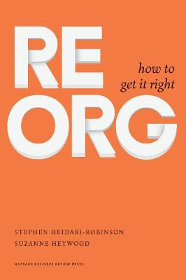 ReOrg: How to Get It Right (Hardback)