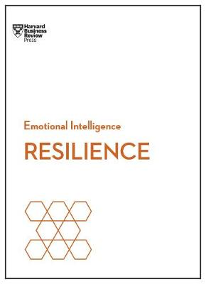 Resilience HBR Emotional Intelligence Series