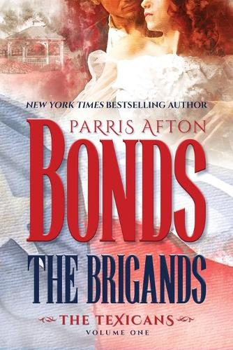 The Brigands - The Texicans 1 (Paperback)