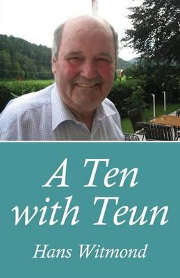 A Ten with Teun (Paperback)
