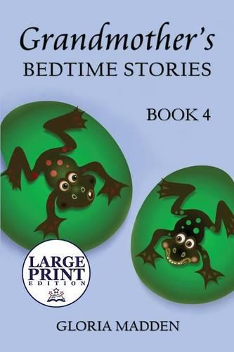 Grandmother's Bedtime Stories: Book 4: (Large Print Edition) (Paperback)