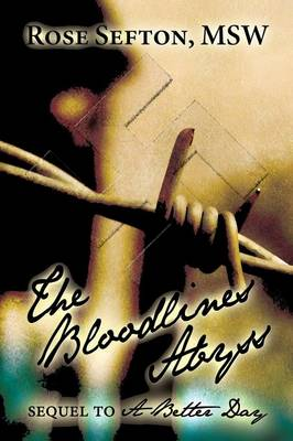 The Bloodlines Abyss: Sequel to a Better Day (Paperback)