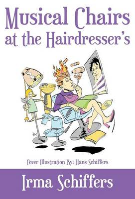 Musical Chairs at the Hairdresser (Hardback)