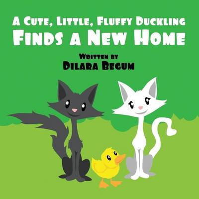 A Cute, Little, Fluffy Duckling (Paperback)
