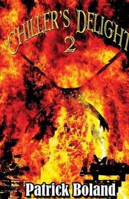 Chiller's Delight 2 (Paperback)