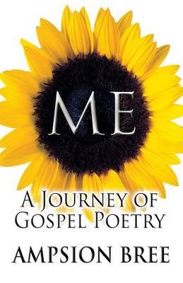 Me: A Journey of Gospel Poetry (Paperback)