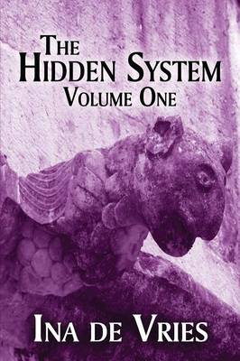 The Hidden System: Volume One (Paperback)