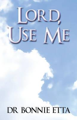 Lord, Use Me (Paperback)