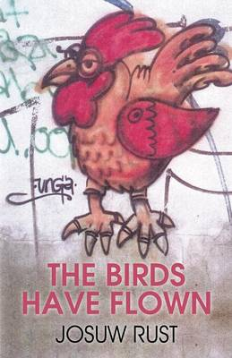The Birds Have Flown (Paperback)