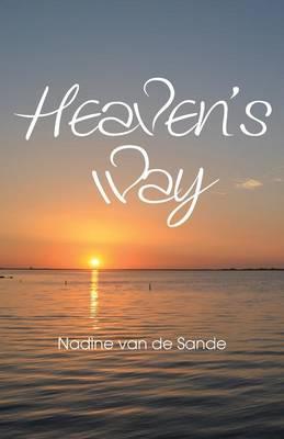 Heaven's Way (Paperback)