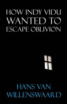How Indy Vidu Wanted to Escape Oblivion (Paperback)