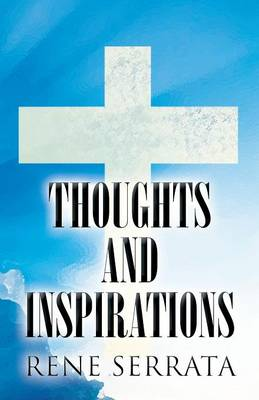Thoughts and Inspirations (Paperback)