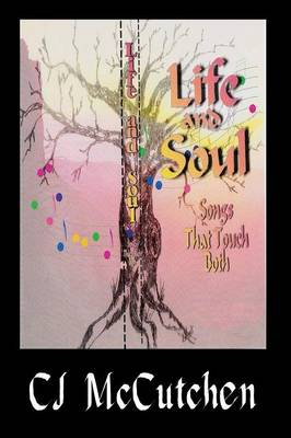 Life and Soul: Songs That Touch Both (Paperback)