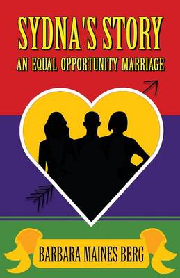 Sydna's Story: An Equal Opportunity Marriage (Paperback)