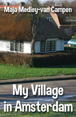 My Village in Amsterdam (Paperback)