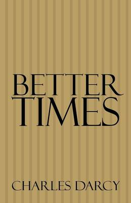 Better Times (Paperback)