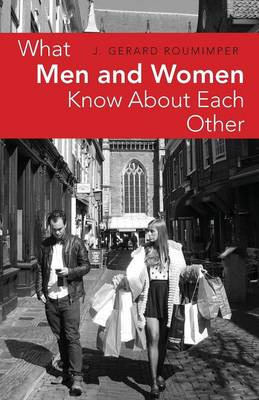 What Men and Women Know about Each Other (Paperback)