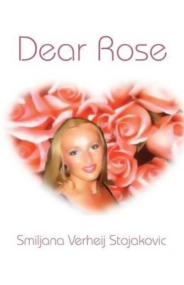 Dear Rose (Paperback)