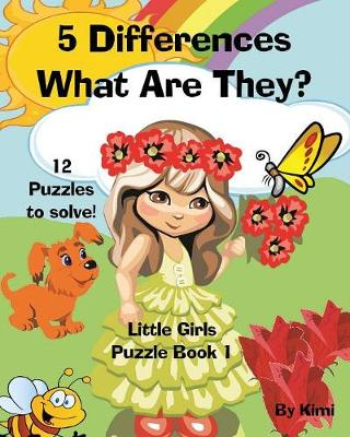 5 Differences - What Are They? Little Girls - Puzzle Book 1 (Paperback)