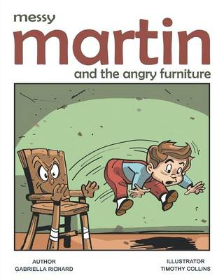 Messy Martin and the Angry Furniture: Whimsical Funny Children Rhymes (Paperback)