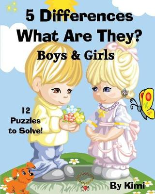 5 Differences - What Are They? - Boys & Girls: Kids Series (Paperback)