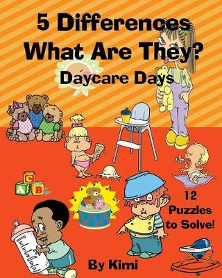 5 Differences - What Are They? Daycare Days (Paperback)