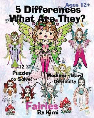 5 Differences- What Are They?- Fairies: Medium to Hard Difficulty Series (Paperback)