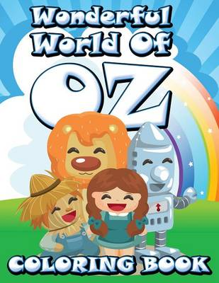 Wonderful World of Oz Coloring Book (Paperback)