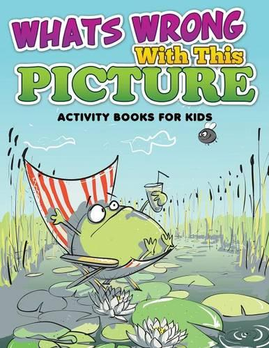 Whats Wrong with This Picture (Activity Books for Kids) (Paperback)