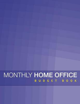 Monthly Home Office Budget Book (Paperback)