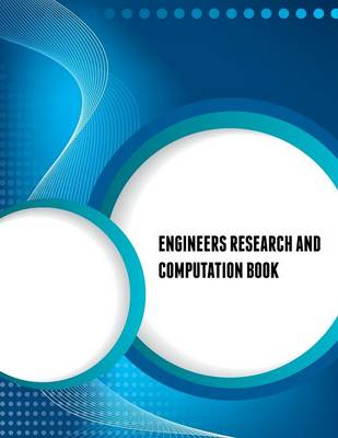 Engineers Research and Computation Book (Paperback)